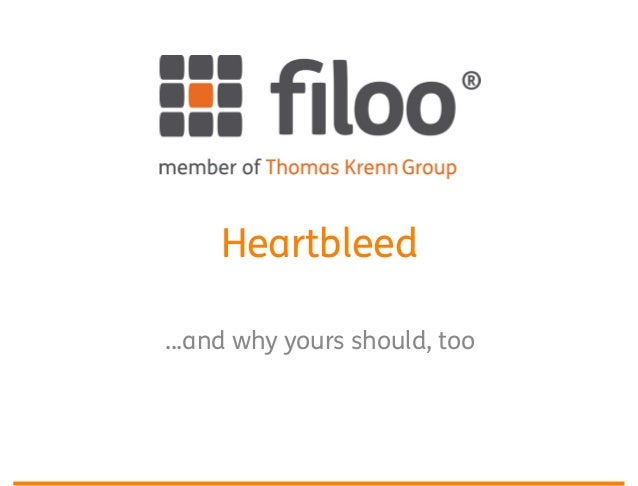 Heartbleed ...and why yours should, too
