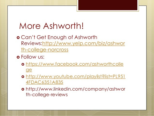 ashworth college reviews Read reviews, testimonials, and success stories from ashworth college students and alumni.