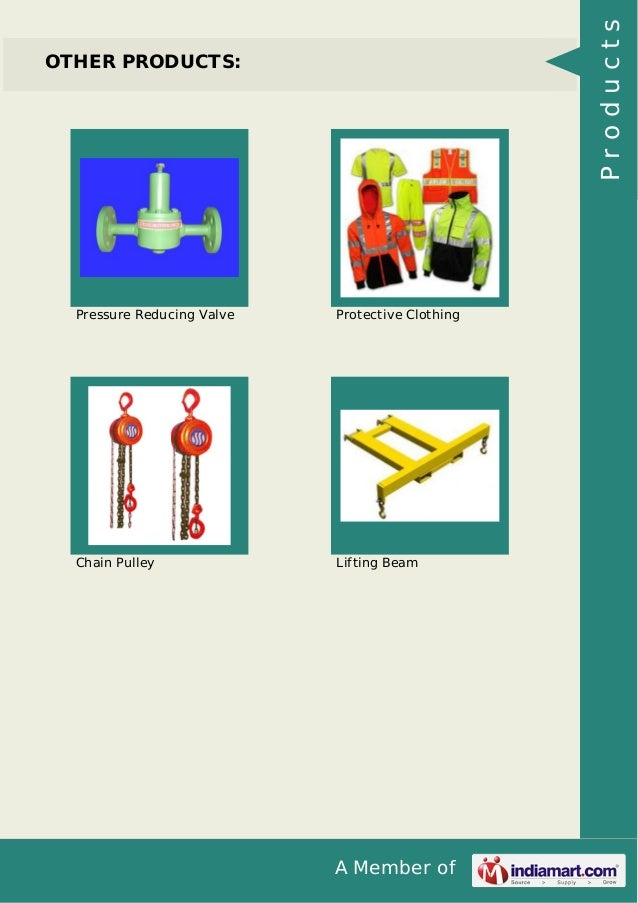 A Member of OTHER PRODUCTS: Pressure Reducing Valve Protective Clothing Chain Pulley Lifting Beam Products