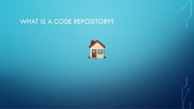 Achieving Agility with Code Repositories Slide 3