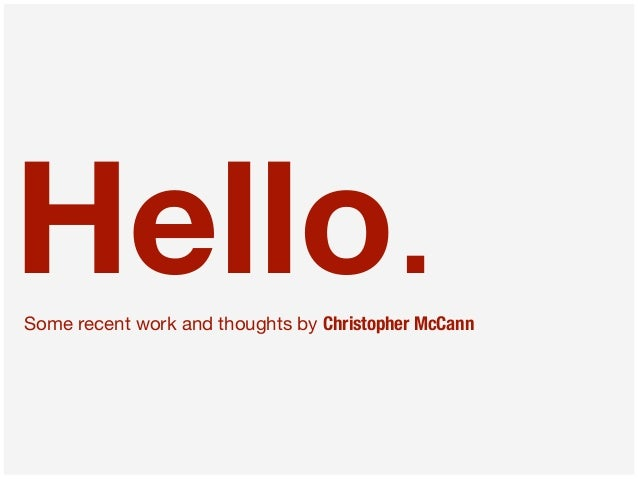 Hello. Some recent work and thoughts by Christopher McCann