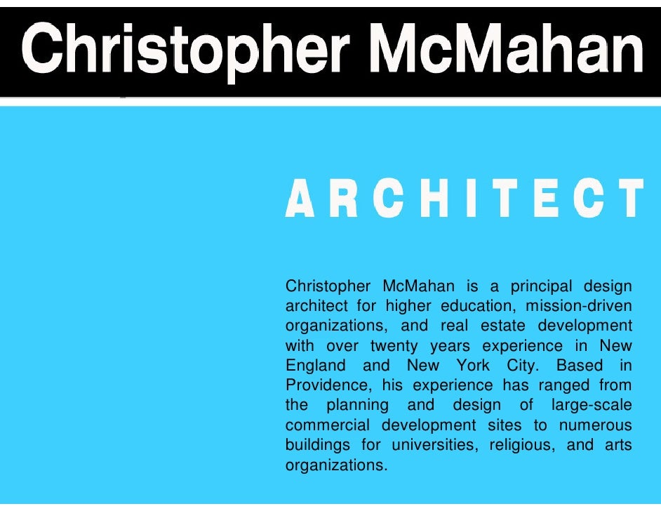 Christopher McMahan is a design architect for higher education, mission-driven organizations, and real estate development ...