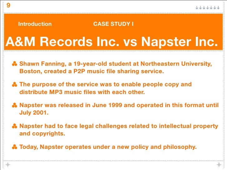 napster case study Via four case studies we explore the extent to which digitization is transforming  how people access and engage with the arts the first case study is the online.
