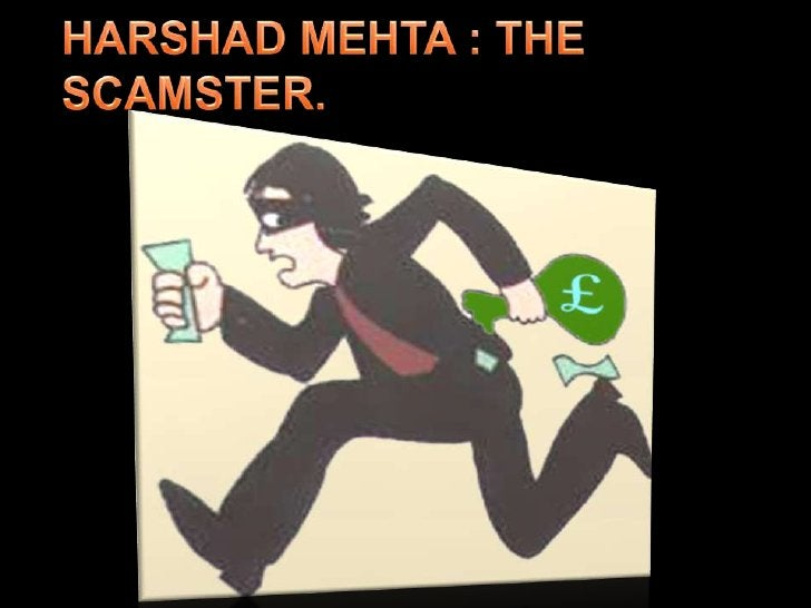 HARSHAD MEHTA : THE SCAMSTER.<br />