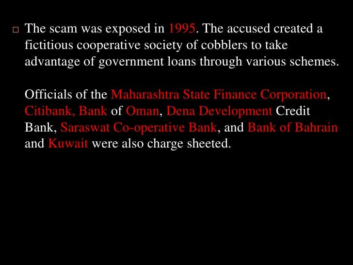 The scam was exposed in 1995. The accused created a fictitious cooperative society of cobblers to take advantage of govern...