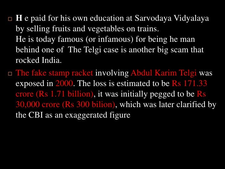 H e paid for his own education at SarvodayaVidyalaya by selling fruits and vegetables on trains.He is today famous (or inf...