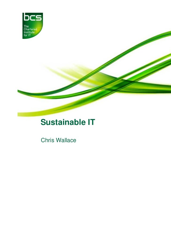 Sustainable ITChris Wallace