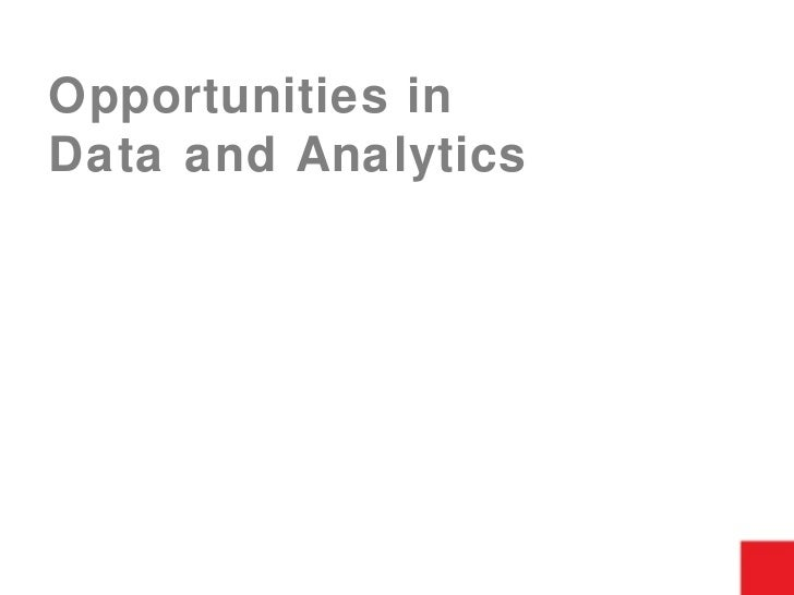 Opportunities in  Data and Analytics