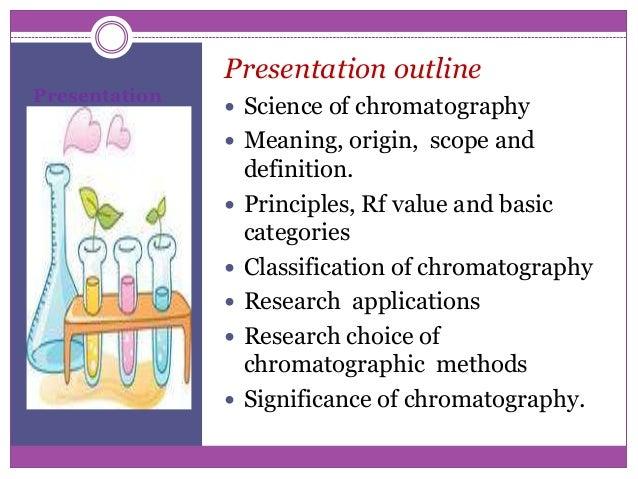 Chromatographic technique for life science researchers Slide 2