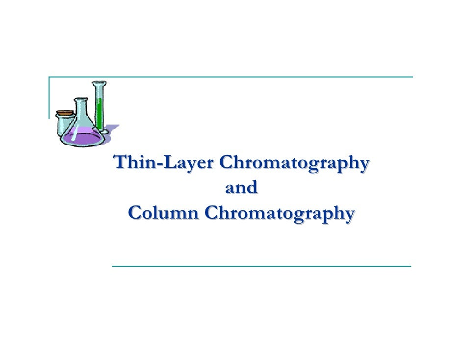 column and thin layer chromatography