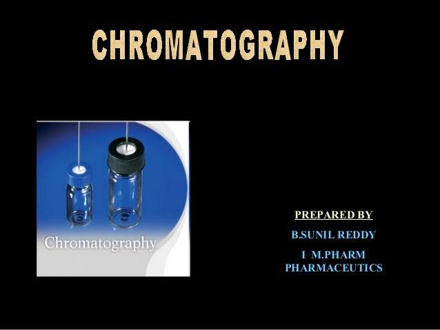 PREPARED BY B.SUNIL REDDY I M.PHARM PHARMACEUTICS