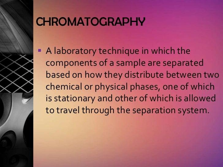 Chromatography report new Slide 2