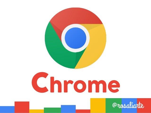 @rosaliarte Chrome