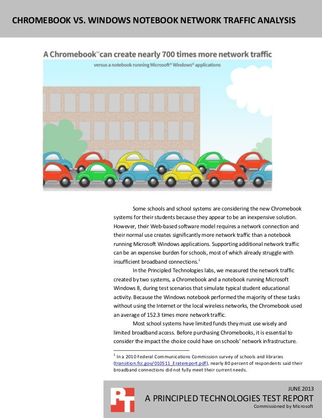 JUNE 2013 A PRINCIPLED TECHNOLOGIES TEST REPORT Commissioned by Microsoft CHROMEBOOK VS. WINDOWS NOTEBOOK NETWORK TRAFFIC ...