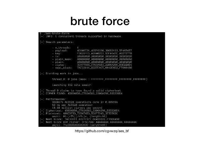 brute force https://github.com/cgvwzq/aes_bf