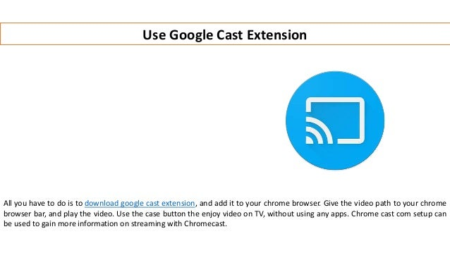 Chromecast Extension