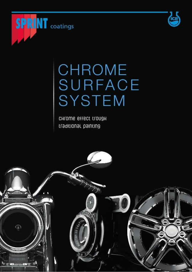 Sprint Chrome Surface System has been designed by ICR Research & Development Lab. It has outstanding performances, very hi...
