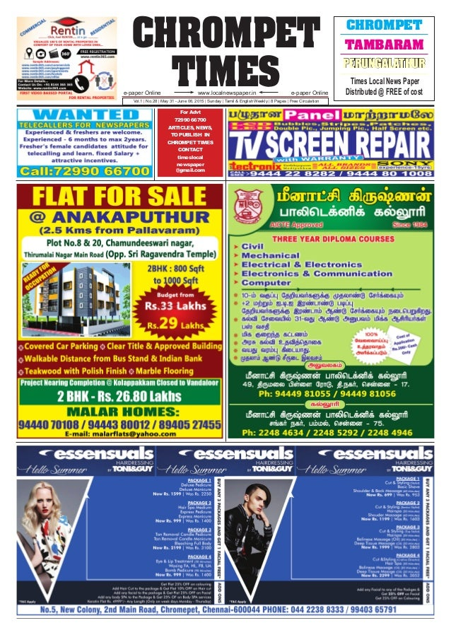 CHROMPET TIMESwww.localnewspaper.ine-paper Online e-paper Online Vol.1 | No.28 | May 31 - June 06, 2015 | Sunday | Tamil &...