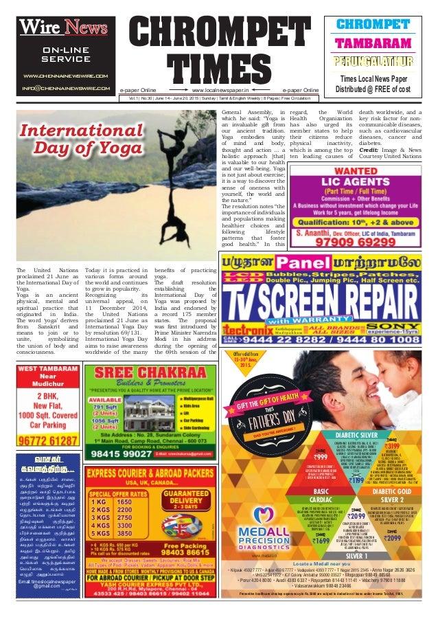 CHROMPET TIMESwww.localnewspaper.ine-paper Online e-paper Online Vol.1 | No.30 | June 14 - June 20, 2015 | Sunday | Tamil ...
