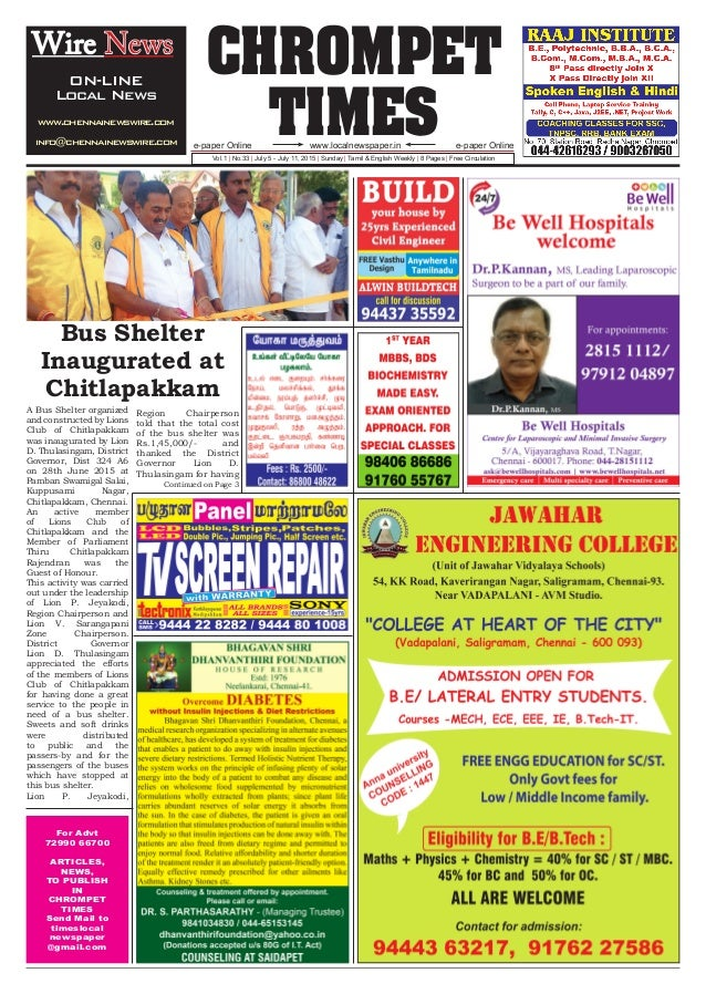 CHROMPET TIMESwww.localnewspaper.ine-paper Online e-paper Online Vol.1 | No.33 | July 5 - July 11, 2015 | Sunday | Tamil &...