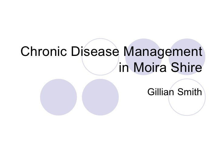 Chronic Disease Management in Moira Shire Gillian Smith