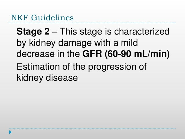 Cardiovascular Disease Risks 6 NKF Guidelines Stage 2