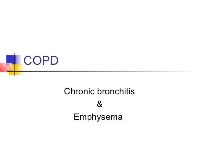 COPD Chronic bronchitis & Emphysema