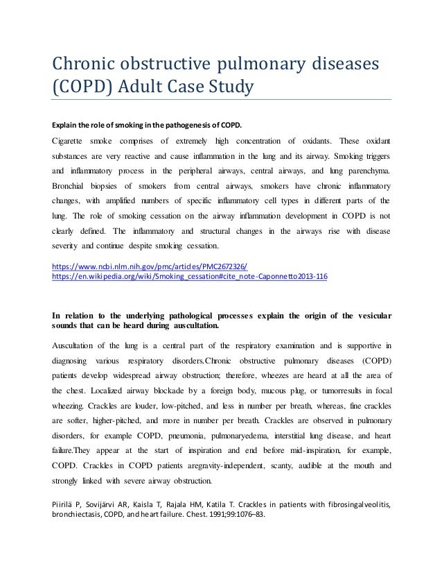respiratory case study presentation Respiratory rate: 30 per minute heart a 51-year-old woman with end-stage copd — gerard j criner, md advanced studies inmedicine s421 case study.