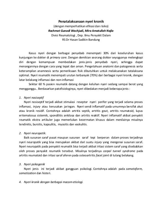 Penatalaksanaan nyeri kronik(dengan memperhatikan efikasi dan risiko)Rachmat Gunadi Wachjudi, Mira Amatullah NajlaDivisi R...