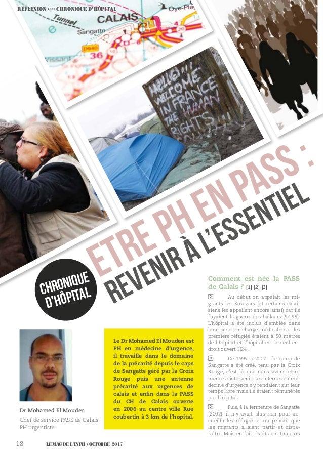 Le MAG de l'INPH / OCTOBRE 201718 ETREPHENPASS: Reveniràl'essentiel Réflexion ›››› CHRONIQUE D'Hôpital Dr Mohamed El Moude...