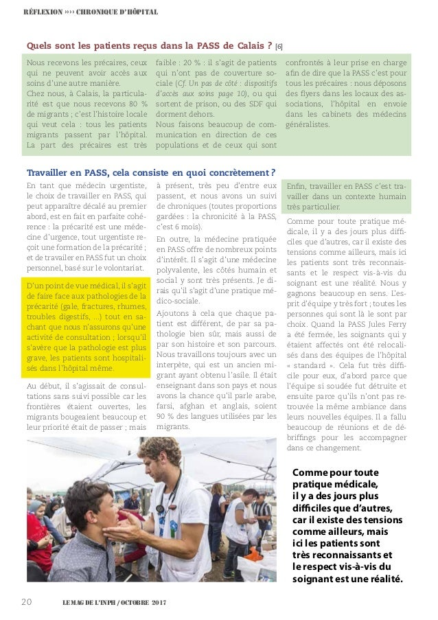 Le MAG de l'INPH / OCTOBRE 201720 Quels sont les patients reçus dans la PASS de Calais ? [6] Nous recevons les précaires, ...