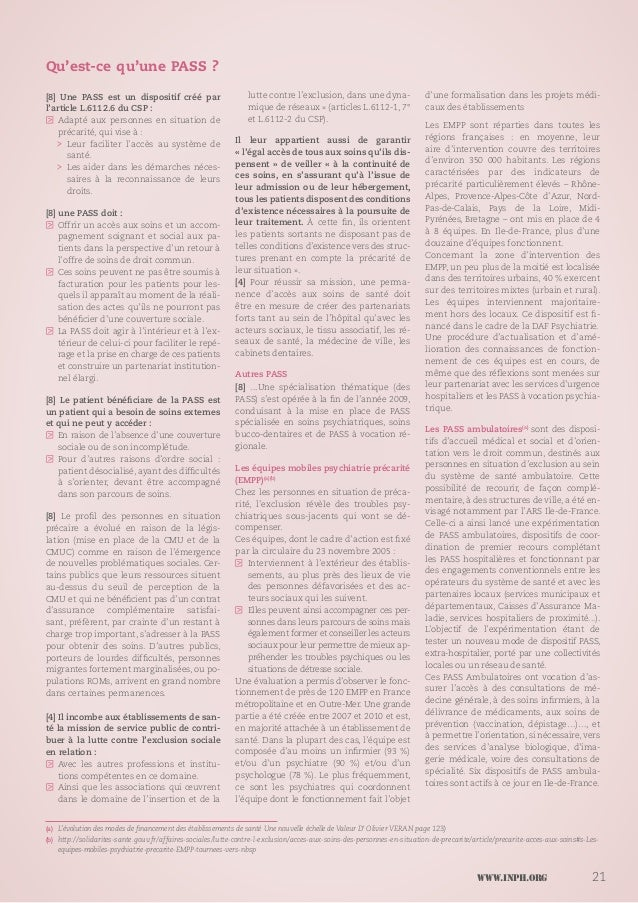 www.inph.org 21 Qu'est-ce qu'une PASS ? [8] Une PASS est un dispositif créé par l'article L.6112.6 du CSP : LL Adapté aux ...