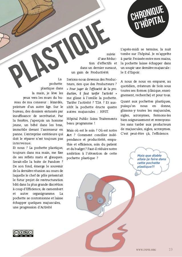 www.inph.org 19 CHRONIQUE D'HÔPITAL La pochette plastique dans la main, je lève les yeux vers les murs du bu- reau de ma c...