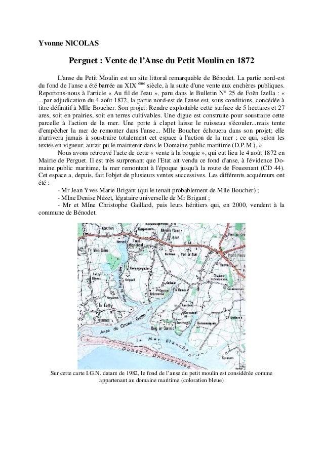 Yvonne NlCOLAS  Perguet : Vente de l'Anse du Petit Moulin en 1872 L'anse du Petit Moulin est un site littoral remarquable ...