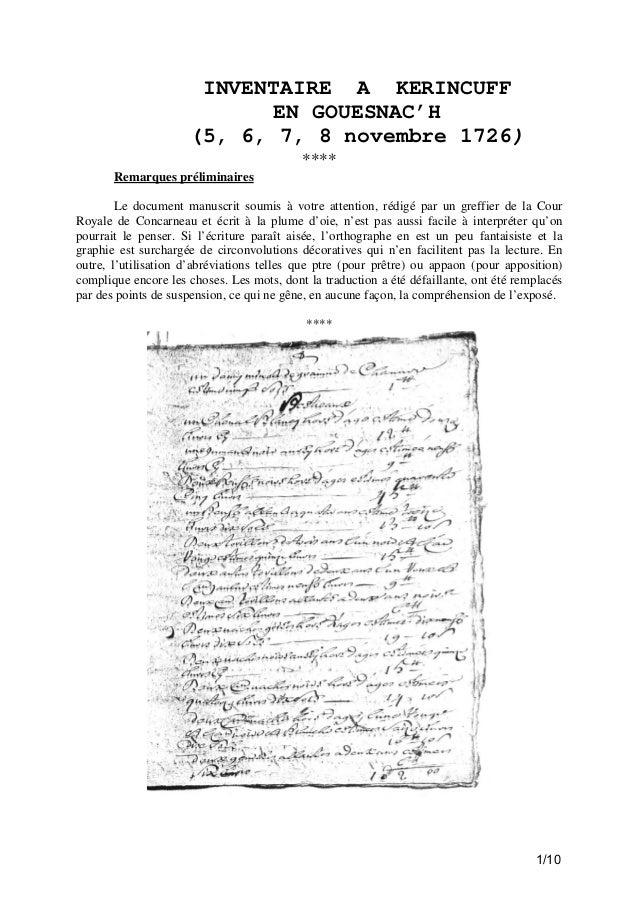 INVENTAIRE A KERINCUFF EN GOUESNAC'H (5, 6, 7, 8 novembre 1726) **** Remarques préliminaires Le document manuscrit soumis ...