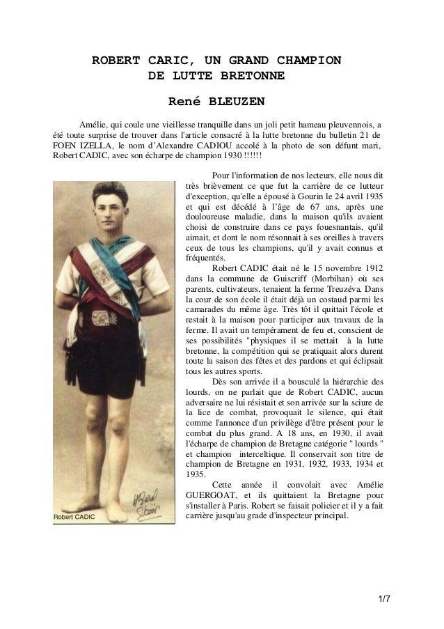 ROBERT CARIC, UN GRAND CHAMPION DE LUTTE BRETONNE René BLEUZEN Amélie, qui coule une vieillesse tranquille dans un joli pe...