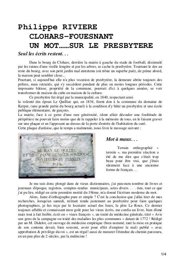 Philippe RIVIERE CLOHARS-FOUESNANT UN MOT……SUR LE PRESBYTERE Seul les écrits restent. . . Dans le bourg de Clohars, derriè...
