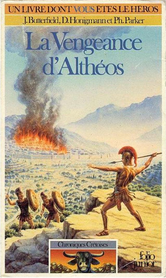 J. Butterfield, D. I ionigmaim, H Parker La Vengeance d'Althéos Chroniques Cretoises/I Traduit de /'anglais par Arnaud Dup...