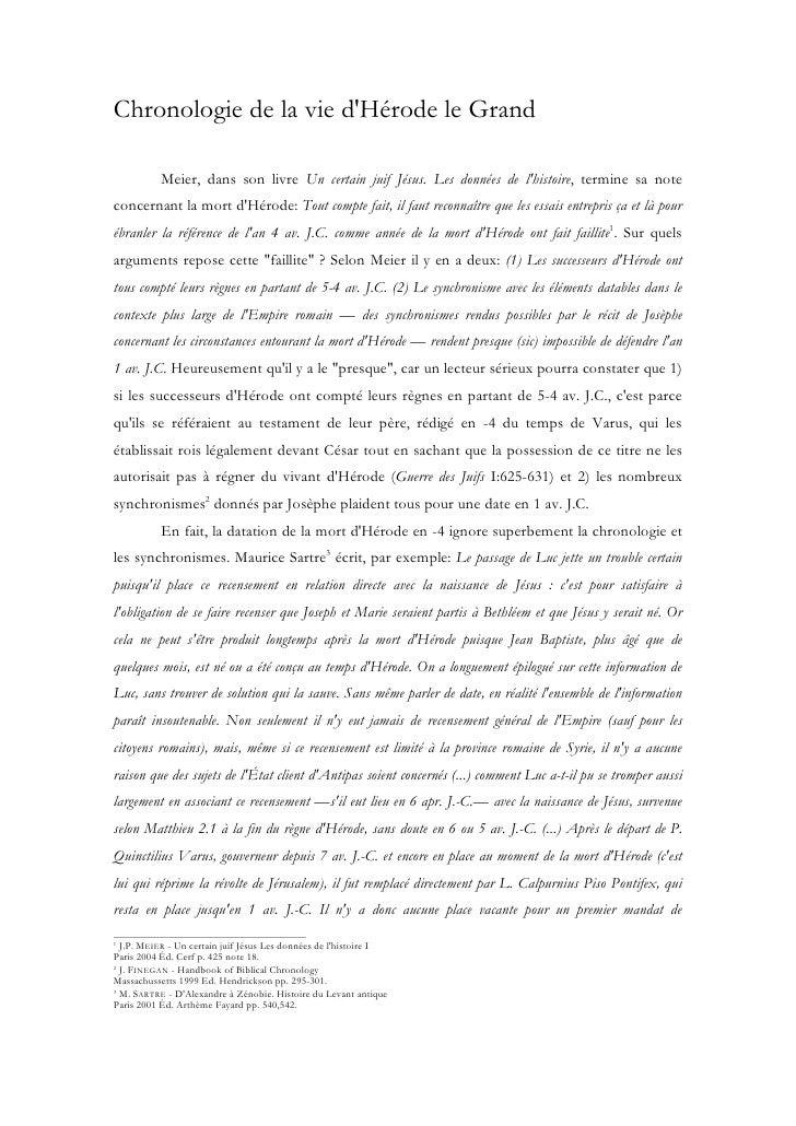 Chronologie de la vie dHérode le Grand           Meier, dans son livre Un certain juif Jésus. Les données de lhistoire, te...