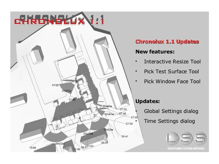 Chronolux 1.1 UpdatesNew features:    Interactive Resize Tool    Pick Test Surface Tool    Pick Window Face ToolUpdates...