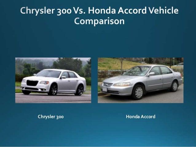 Chrysler 300 vs honda accord