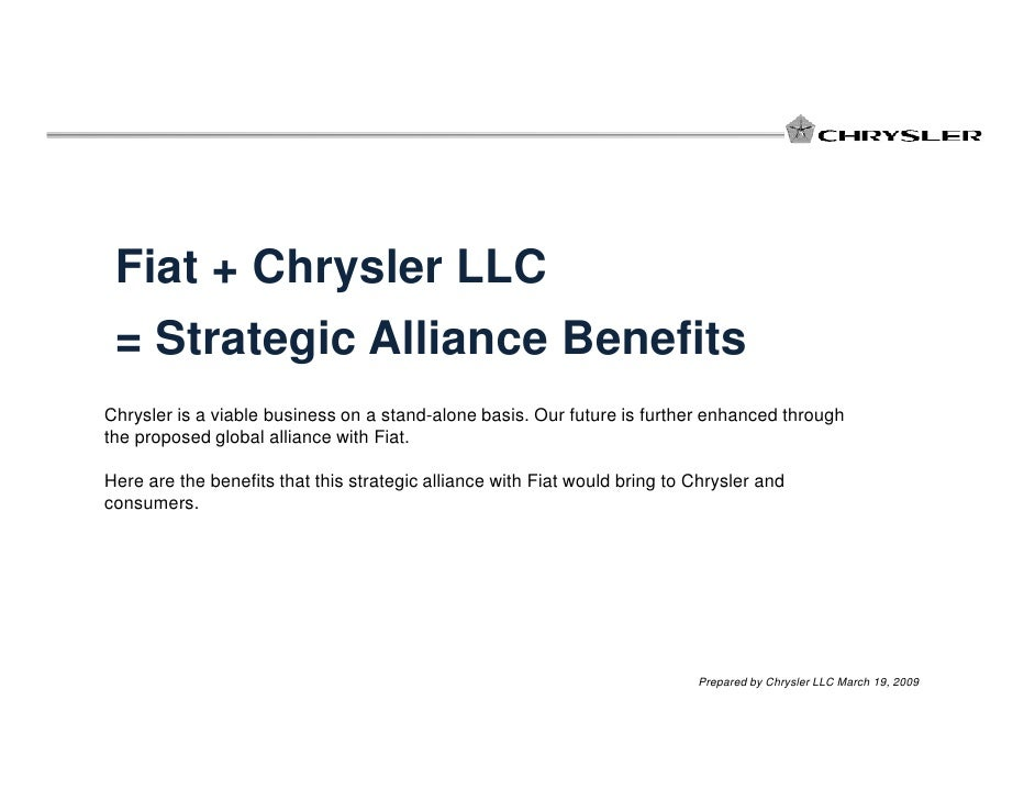strength and weakness of fiat and chrysler strategic alliance 2009 chrysler fiat strategic alliance and discuss chrysler's 2009 strategic alliance with fiat and fiat's strengths and weaknesses before and.