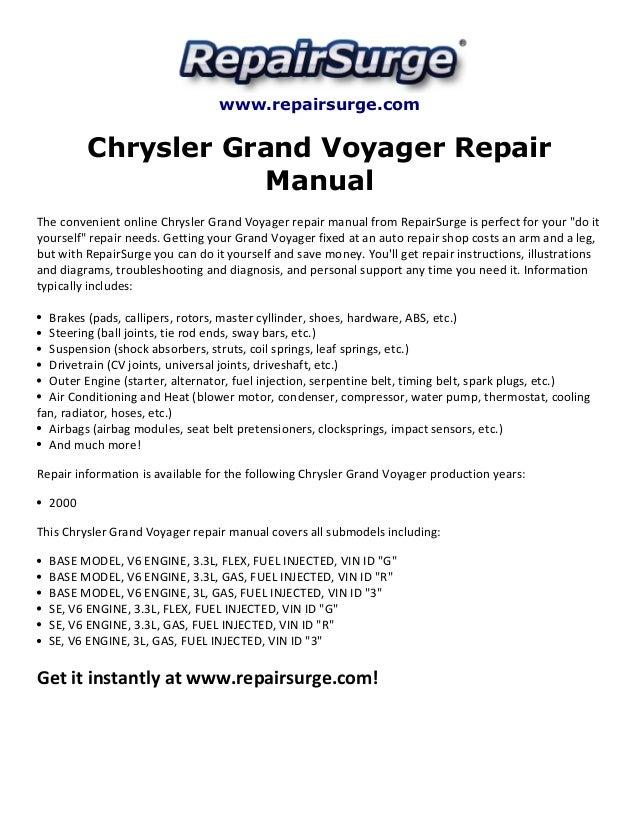 www.repairsurge.com Chrysler Grand Voyager Repair Manual The convenient online Chrysler Grand Voyager repair manual from R...