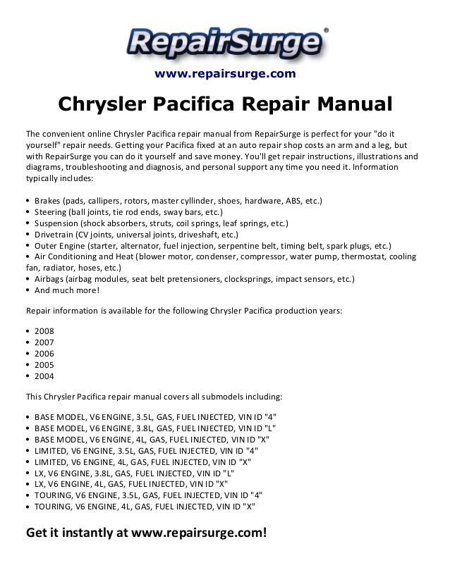 Chrysler Pacifica Repair Manual 20042008. Repairsurge Chrysler Pacifica Repair Manual The Convenient Online. Chrysler. 2007 Chrysler Pacifica Engine Diagram Water Pump At Scoala.co