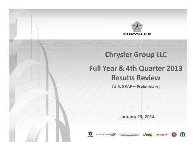Chrysler Group LLC Full Year & 4th Quarter 2013 Results Review (U.S. GAAP – Preliminary)  January 29, 2014