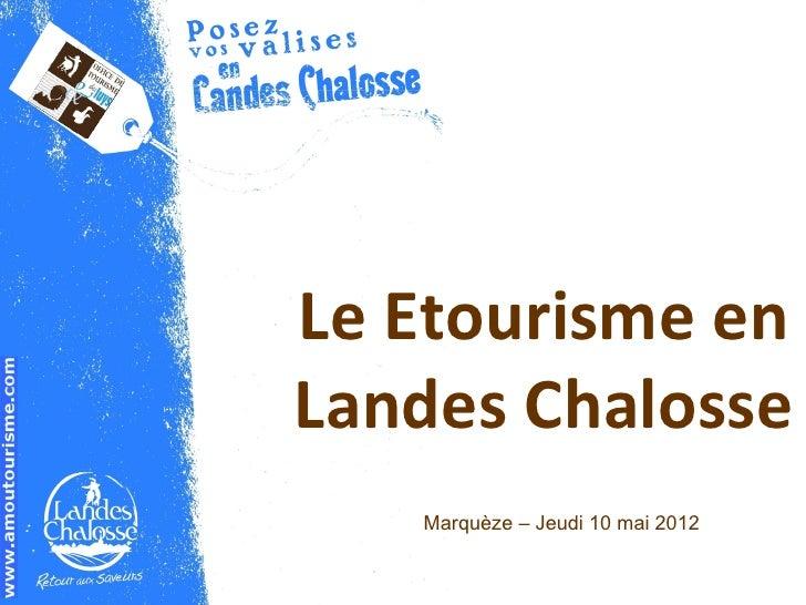 Le Etourisme enLandes Chalosse   Marquèze – Jeudi 10 mai 2012