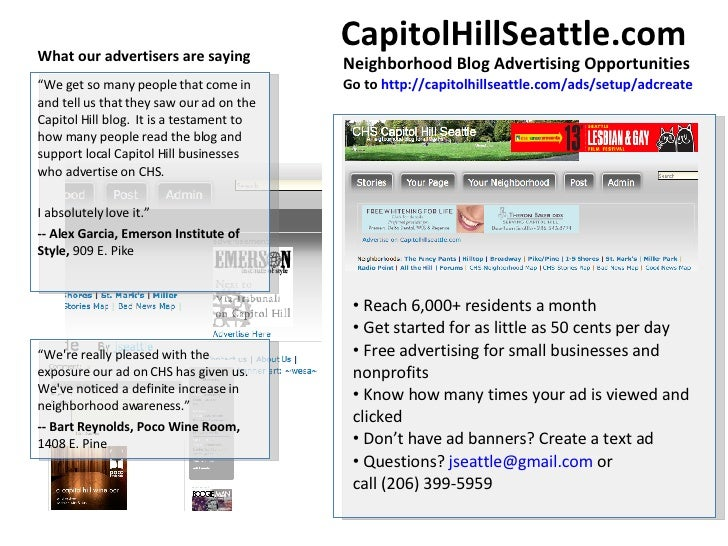 """<ul><li>"""" We get so many people that come in and tell us that they saw our ad on the Capitol Hill blog.  It is a testament..."""
