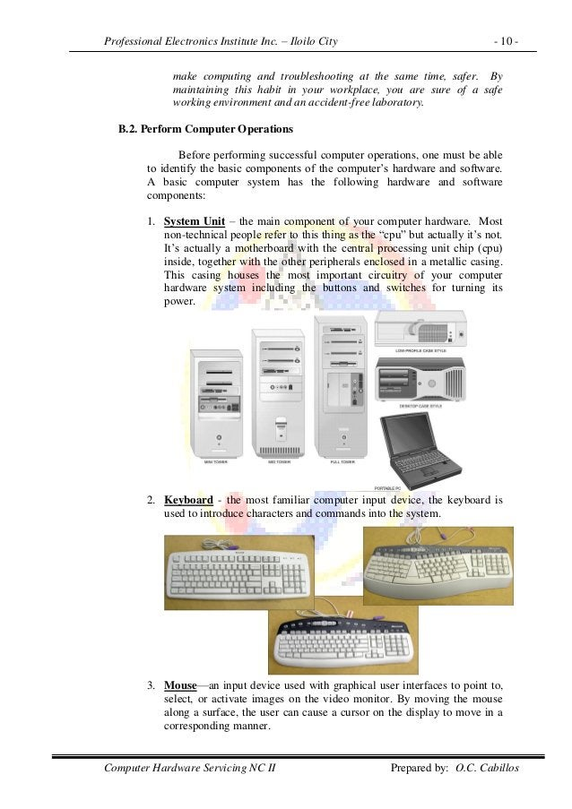 Professional Electronics Institute Inc. – Iloilo City - 10 - Computer Hardware Servicing NC II Prepared by: O.C. Cabillos ...