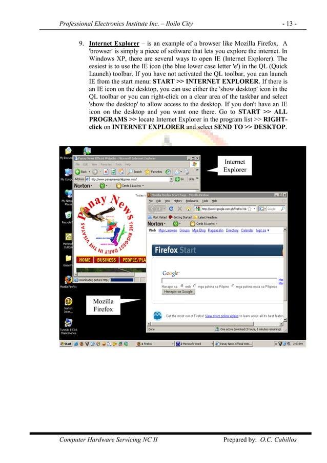 Professional Electronics Institute Inc. – Iloilo City - 13 - Computer Hardware Servicing NC II Prepared by: O.C. Cabillos ...