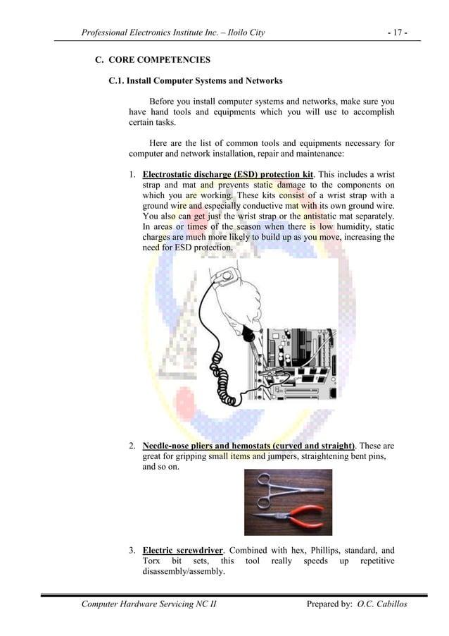 Professional Electronics Institute Inc. – Iloilo City - 17 - Computer Hardware Servicing NC II Prepared by: O.C. Cabillos ...